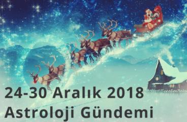 24-30 Aralık 2018 Astroloji Gündemi