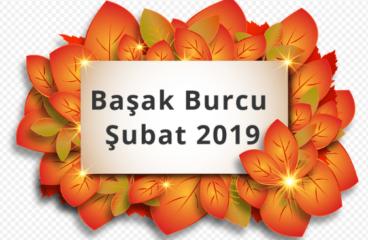 Başak Burcu Şubat 2019
