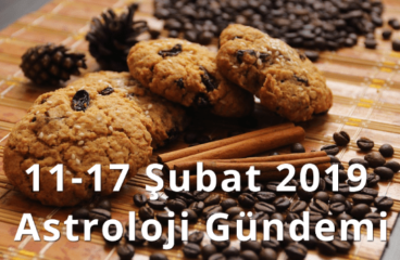 11-17 Şubat 2019 Astroloji Gündemi