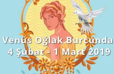 Venüs Oğlak Burcunda 4 Şubat – 1 Mart 2019