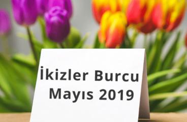 İkizler Burcu Mayıs 2019