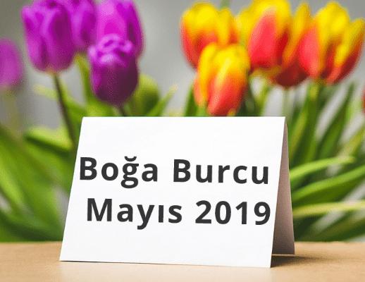 Boğa Burcu Mayıs 2019 Anlat Burçak
