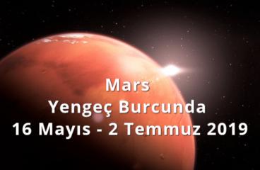 Mars Yengeç Burcunda 16 Mayıs – 2 Temmuz 2019