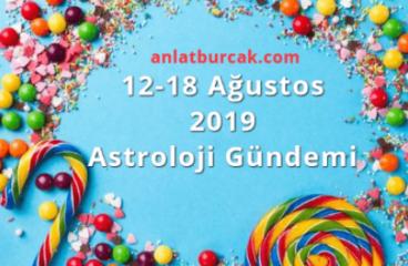 12-18 Ağustos 2019 Astroloji Gündemi