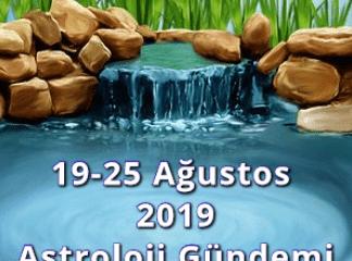 19-25 Ağustos 2019 Astroloji Gündemi