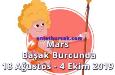 Mars Başak Burcunda 18 Ağustos – 4 Ekim 2019