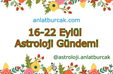 16-22 Eylül 2019 Astroloji Gündemi