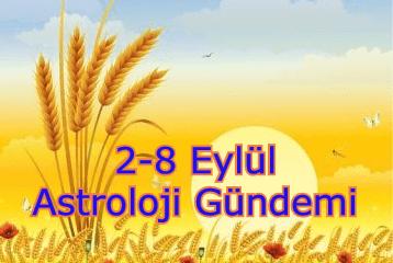 2-8 Eylül 2019 Astroloji Gündemi