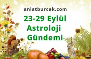 23-29 Eylül 2019 Astroloji Gündemi