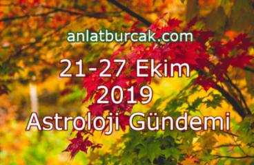 21-27 Ekim 2019 Astroloji Gündemi