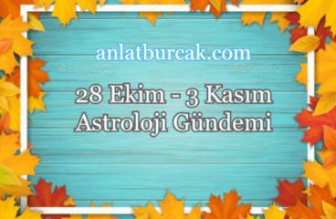 28 Ekim – 3 Kasım 2019 Astroloji Gündemi