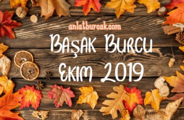 Başak Burcu Ekim 2019