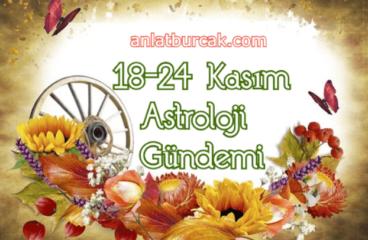 18-24 Kasım 2019 Astroloji Gündemi
