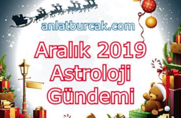 Aralık 2019 Astroloji Gündemi