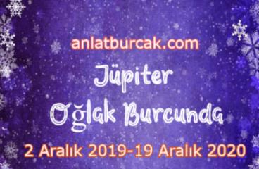 Jüpiter Oğlak Burcunda 2 Aralık 2019-19 Aralık 2020