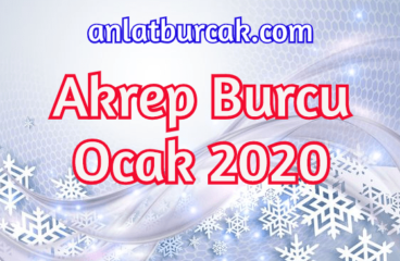 Akrep Burcu Ocak 2020