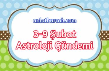 3-9 Şubat 2020 Astroloji Gündemi