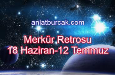 Merkür Retrosu 18 Haziran-12 Temmuz 2020