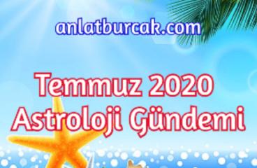Temmuz 2020 Astroloji Gündemi