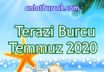 Terazi Burcu Temmuz 2020