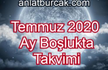 Temmuz 2020 Ay Boşlukta Takvimi