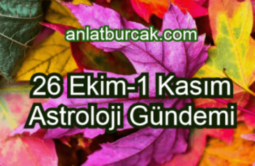 26 Ekim-1 Kasım 2020 Astroloji Gündemi