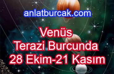 Venüs Terazi Burcunda 28 Ekim-21 Kasım 2020