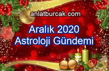 Aralık 2020 Astroloji Gündemi