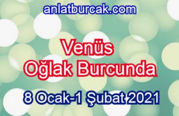 Venüs Oğlak Burcunda 8 Ocak-1 Şubat 2021