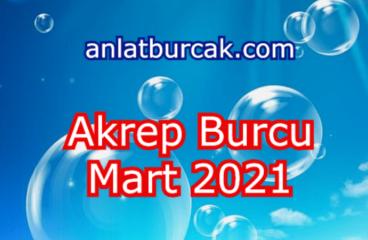 Akrep Burcu Mart 2021