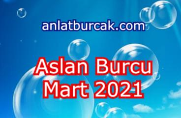 Aslan Burcu Mart 2021