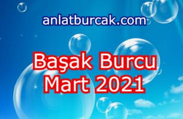 Başak Burcu Mart 2021