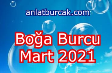 Boğa Burcu Mart 2021