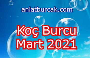 Koç Burcu Mart 2021
