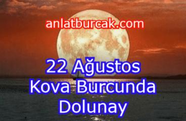 22 Ağustos 2021 Kova Burcunda Dolunay