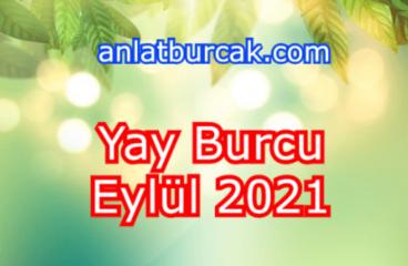Yay Burcu Eylül 2021