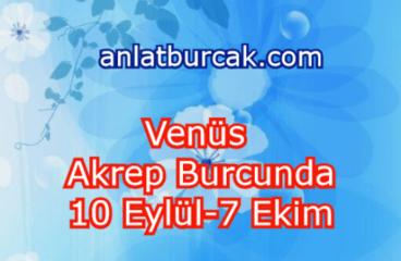 Venüs Akrep Burcunda 10 Eylül-7 Ekim 2021