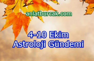 4-10 Ekim 2021 Astroloji Gündemi